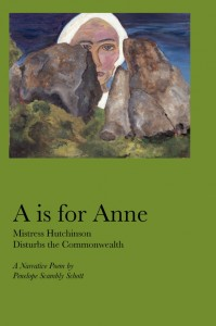 A is for Anne: Mistress Hutchinson Disturbs the Commonwealth (2007)